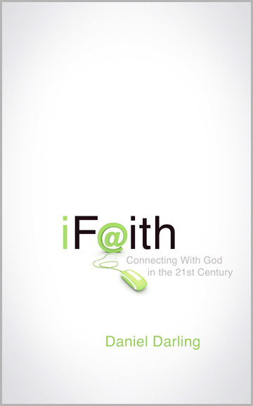 iFaith – A Surprising Book About Genuine Faith in a Technological World