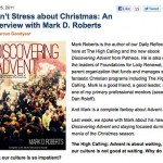 Don't Stress About Christmas: The High Calling Interviews Me About Advent