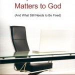 Why Business Matters to God, Part 2