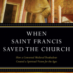 "Review of Jon M. Sweeney, ""When Saint Francis Saved the Church"""