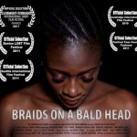 On the To-Watch List: Braids on a Bald Head