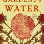 Cover of Gardens of Water. Via IndieBound.