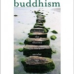 Reading Stephen Batchelor's After Buddhism
