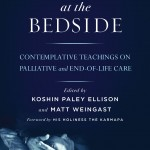 Reading Awake at the Bedside, Finding Life and Death Entangled Beautifully