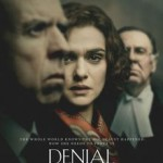 Denial: A Talky Movie About Important Things: I loved It