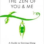 The Zen of You & Me: A Review