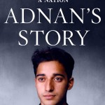 "Rabia Chaudry Writes a Book about Adnan Syed's (of ""Serial"") Captivating Case"