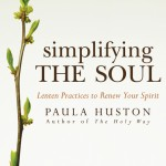 Book Review: Simplifying the Soul: Lenten Practices to Renew Your Spirit by Paula Huston