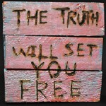 Being good doesn't make you free. The Truth makes you free.