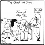 the church and change cartoon by nakedpastor david hayward
