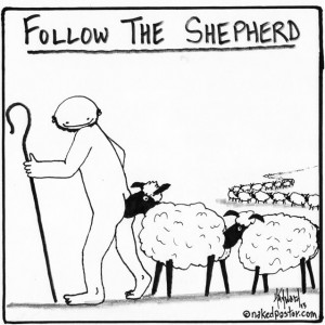 follow the shepherd cartoon by nakedpastor david hayward