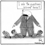 i ask the questions around here cartoon by nakedpastor david hayward