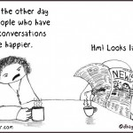 deep conversations and happiness cartoon by nakedpastor david hayward