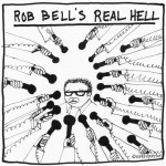 rob bell's hell cartoon by nakedpastor david hayward