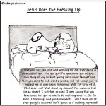 Jesus Does the Breaking Up