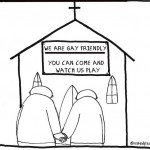 not a gay friendly church cartoon by nakedpastor david hayward