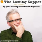 welcome to The Lasting Supper podcast
