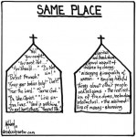 the same place cartoon by nakedpastor david hayward