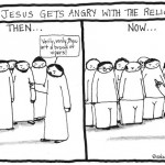 angry Jesus cartoon by nakedpastor david hayward