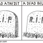 atheist and believer grave cartoon by nakedpastor david hayward