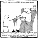 how a child shouldn't talk to his father cartoon by nakedpastor david hayward