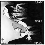 don't change cartoon by nakedpastor david hayward