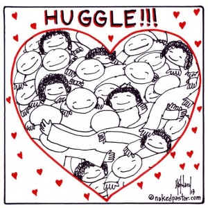"""Huggle"" (by nakedpastor David Hayward)"