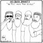 a&e duck dynasty cartoon by nakedpastor david hayward
