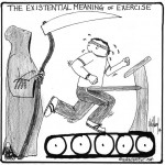 existential meaning of exercise cartoon by nakedpastor david hayward