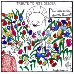 Pete Seeger Dead: a tribute cartoon
