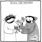 jesus and vampires cartoon by nakedpastor david hayward