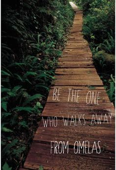 ones who walk away from omelas Ursula le guin: short stories study guide contains a biography of ursula le guin, literature essays, quiz questions, major themes, characters, and a full summary and.