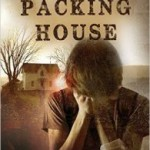 BOOK REVIEW: The Packing House – Monsters are real