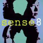 Netflix's Sense8 and the Celebration of Human Sexuality