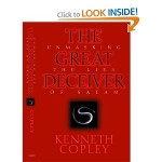 Upcoming Series: The Great Deceiver – Dr. Kenneth Copley Strikes Again