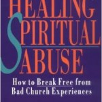 Ken Blue – Healing From Spiritual Abuse – Excellent Book