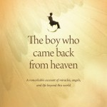 The Boy Who Came Back From Heaven: Update