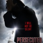 Persecuted – The Movie!