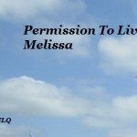 Permissiontolivemelissa