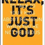 Book Review: Relax, It's Just God