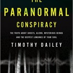 NLQ Review: The Paranormal Conspiracy: The Truth About Ghosts, Aliens and Mysterious Beings