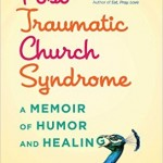 Blame it on the Smurfs – Post-Tramatic Church Syndrome