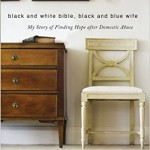 "Review: ""Black and White Bible, Black and Blue Wife"" by Ruth Tucker"