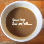 Quoting Quiverfull: Stop Complaining You Cannot Keep Up?