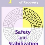 Back to Stage One Healing: More on Safety and Stabilization