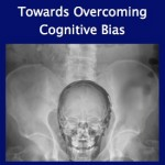 Cranio-Rectal Inversion and Cognitive Bias
