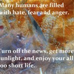 Sunday Quotes – Hate and Fear