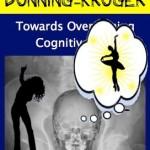 The Dunning-Krueger Effect in High Demand Relationships