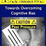Faith, Feedback and False Consensus