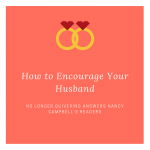 Encouraging Your Husband – Respect Part 1